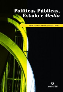 Baixar Políticas Publicas, Estado e Media pdf, epub, ebook