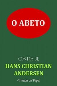 Baixar O Abeto (Contos de Hans Christian Andersen Livro 5) pdf, epub, eBook