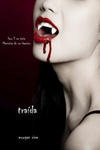 Baixar Traída (livro 3 na série Memórias de um Vampiro) pdf, epub, eBook