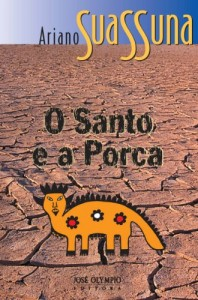Baixar O santo e a porca pdf, epub, eBook