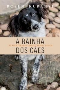 Baixar A Rainha dos Cães pdf, epub, eBook