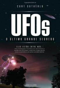 Baixar UFOs – O Último Grande Segredo pdf, epub, ebook