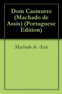 Baixar Dom Casmurro (Machado de Assis) pdf, epub, eBook