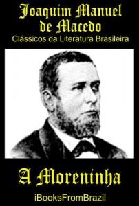 Baixar A Moreninha (Great Brazilian Literature Livro 21) pdf, epub, eBook
