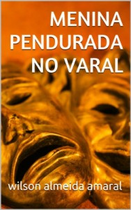 Baixar MENINA PENDURADA NO VARAL pdf, epub, eBook