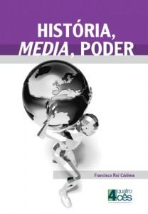 Baixar História, Media e Poder pdf, epub, eBook