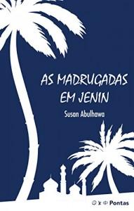 Baixar As Madrugadas em Jenin pdf, epub, eBook