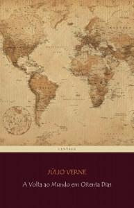 Baixar A Volta ao Mundo em Oitenta Dias (Viagens Maravilhosas) pdf, epub, eBook