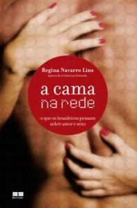 Baixar A cama na rede: O que os brasileiros pensam sobre amor e sexo pdf, epub, eBook