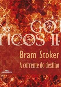 Baixar A Corrente do Destino (Coleção Góticos Livro 23) pdf, epub, ebook