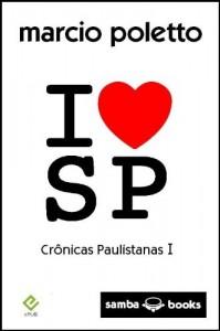 Baixar I Love SP – crônicas paulistanas I pdf, epub, eBook