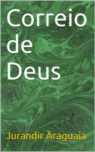 Baixar Correio de Deus pdf, epub, ebook