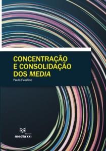 Baixar Concentração e Consolidação dos Media pdf, epub, eBook