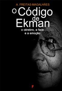 Baixar O Código de Ekman: O Cérebro, a Face e a Emoção pdf, epub, ebook