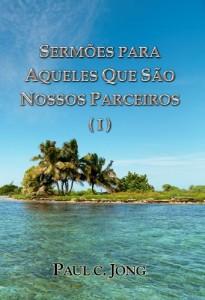 Baixar SERMÕES PARA AQUELES QUE são NOSSOS parceiros (I) pdf, epub, eBook