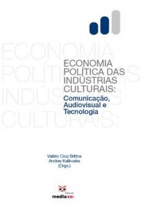 Baixar Economia Política das Indústrias Culturais pdf, epub, eBook