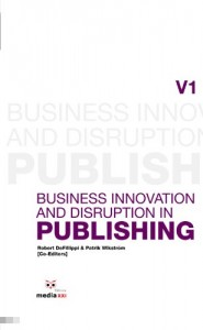 Baixar Business Innovation and Disruption in Publishing pdf, epub, ebook