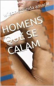 Baixar HOMENS QUE SE CALAM (LEMBRANÇAS Livro 2) pdf, epub, eBook
