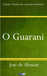 Baixar O Guarani pdf, epub, eBook