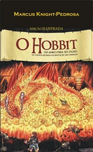Baixar O Hobbit: Os Contos de Fadas na Educação das Crianças pdf, epub, ebook