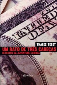 Baixar Um rato de três cabeças – Retratos da juventude carioca pdf, epub, eBook