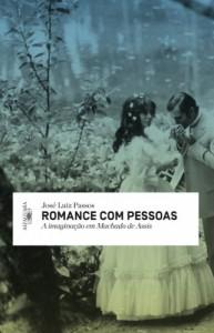 Baixar Romance com pessoas – A imaginação em Machado de Assis pdf, epub, ebook