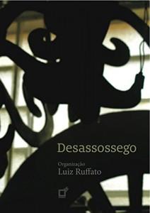Baixar Desassossego: Antologia de contos organizada por Luiz Ruffato pdf, epub, eBook