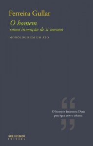 Baixar O homem como invenção de si mesmo: Monólogo em um ato pdf, epub, ebook