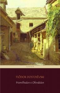 Baixar Humilhados e Ofendidos pdf, epub, eBook