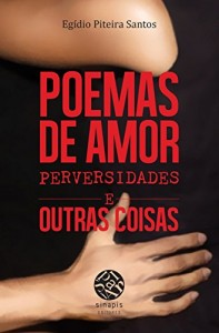 Baixar Poemas de Amor, Perversidades e Outras Coisas pdf, epub, eBook