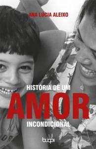 Baixar História de um amor incondicional pdf, epub, ebook