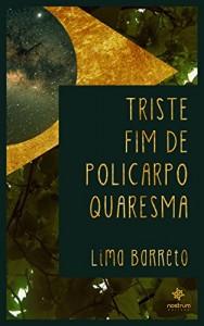 Baixar Triste Fim de Policarpo Quaresma pdf, epub, ebook