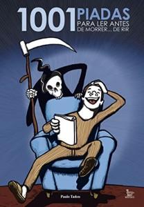 Baixar 1001 piadas para ler antes de morrer… de rir pdf, epub, eBook