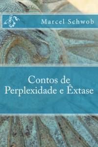 Baixar Contos de Perplexidade e Êxtase pdf, epub, eBook