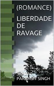 Baixar LIBERDADE DE RAVAGE: (ROMANCE) pdf, epub, eBook