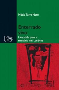 Baixar Enterrado vivo: identidade punk e território em Londrina pdf, epub, ebook