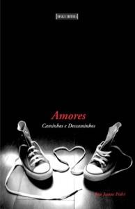 Baixar AMORES Caminhos e Descaminhos pdf, epub, eBook