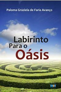 Baixar LABIRINTO PARA O OÁSIS pdf, epub, eBook