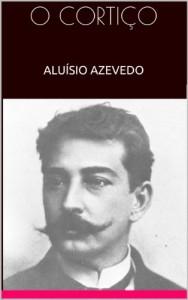 Baixar O CORTIÇO – ALUÍSIO AZEVEDO pdf, epub, eBook