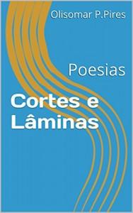 Baixar Cortes e Lâminas: Poesias pdf, epub, eBook