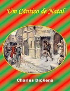 Baixar Um Cantico de Natal; A Christmas Carol (translated) pdf, epub, eBook