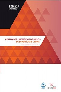 Baixar Centróides e Momentos de Inércia de Superfícies e Linhas pdf, epub, eBook