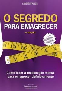 Baixar O Segredo para Emagrecer – 2ª ed pdf, epub, ebook