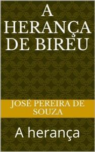 Baixar A herança de Bireu: A herança pdf, epub, ebook