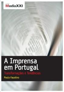 Baixar A Imprensa em Portugal – Transformações e Tendências pdf, epub, eBook