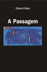Baixar A Passagem: Edward Heine pdf, epub, ebook