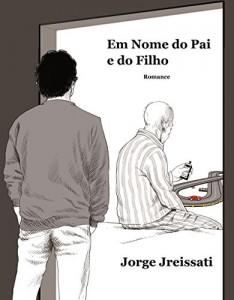 Baixar Em Nome do Pai e do Filho: Romance pdf, epub, eBook