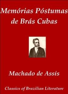 Baixar Memórias Póstumas de Brás Cubas (Classics of Brazilian Literature Livro 2) pdf, epub, ebook