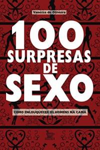 Baixar 100 Surpresas de Sexo pdf, epub, eBook