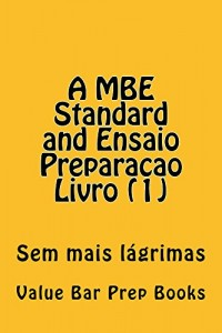 Baixar MBE Standard and Ensaio Preparacao Livro (1): EASY READ e book version … LOOK INSIDE! (e-book) pdf, epub, eBook